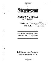 Sturtevant (Reg. U.S. Pat. Off.) Aeronautical Motors: Model 5A Type 8, 140 H.P. ...