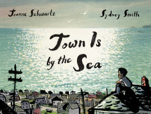 Town Is by the Sea