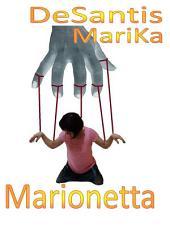 Puppet - marionetta - La vera storia di MariKa