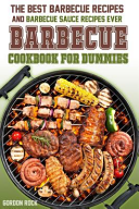The Barbecue Cookbook for Dummies PDF