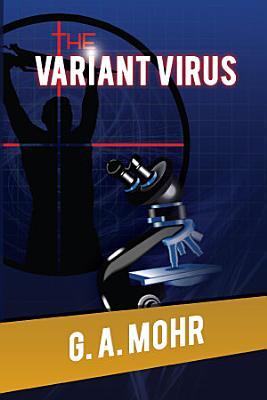 The Variant Virus