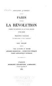 Paris pendant la Révolution: Affaires religieuses. Instruction publique. Table alphabétique générale. 1894