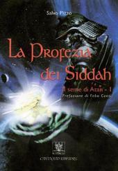 La Profezia dei Siddah: il seme di Atan - I