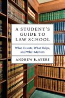 A Student s Guide to Law School PDF