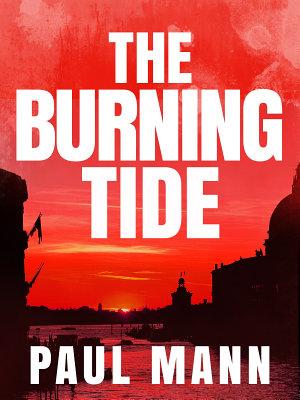 The Burning Tide  George Sansi 3