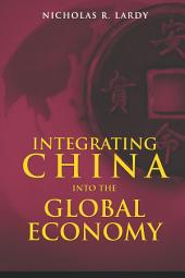 Integrating China into the Global Economy