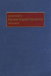 Advances in Physical Organic Chemistry: Volume 31