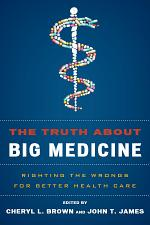 The Truth About Big Medicine