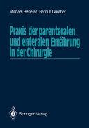 Praxis der parenteralen und enteralen Ern  hrung in der Chirurgie PDF