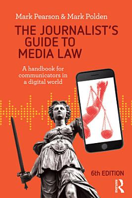 The Journalist s Guide to Media Law