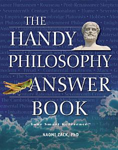 The Handy Philosophy Answer Book PDF