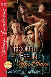 Hooked on a Feelin' [Clandestine Affairs 5]