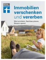 Immobilien verschenken und vererben PDF