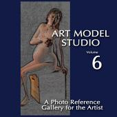 Art Model Studio, Vol.6: A Photo Reference Gallery for the Artist