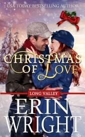 Christmas of Love: A Western Holiday Romance Novella (Cowboy Small Town Idaho Christmas Romance)