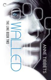 The Line Book Two: Walled