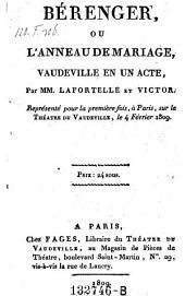Berenger, ou l'anneau de mariage; vaudeville en 1 acte