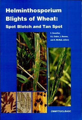 Helminthosporium blights of wheat  Spot blotch and Tan spot PDF