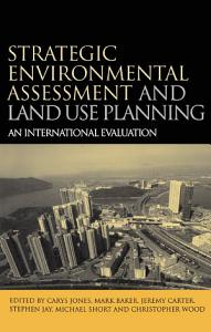 Strategic Environmental Assessment and Land Use Planning Book