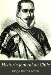 Historia jeneral [sic] de Chile