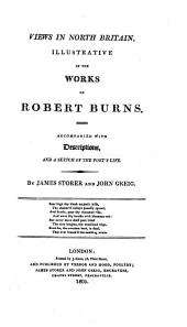 Views in North Britain: Illustrative of the Works of Robert Burns