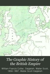 The Graphic History of the British Empire