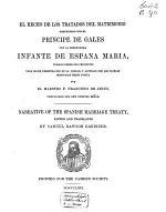El hecho de los tratados del matrimonio pretendido por el Principe de Gales con la serenissima Infante de España Maria
