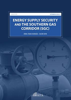 Energy Supply Security and the Southern Gas Corridor PDF