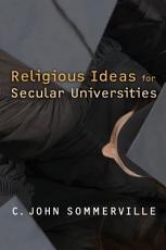Religious Ideas for Secular Universities PDF
