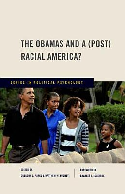 The Obamas and a  Post  Racial America  PDF
