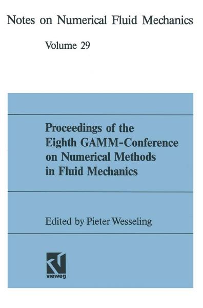 Proceedings of the Eighth GAMM Conference on Numerical Methods in Fluid Mechanics PDF