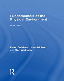 Fundamentals of the Physical Environment Book