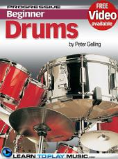 Drum Lessons for Beginners: Teach Yourself How to Play Drums (Free Video Available), Edition 2