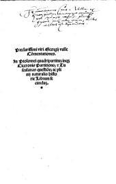 Commentationes. In Ptolomei quadripartitum inque Ciceronis partitiones et Tusculanas questiones ac Plinii Naturalis historie librum secundum