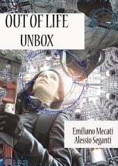 Out of Life - Unbox