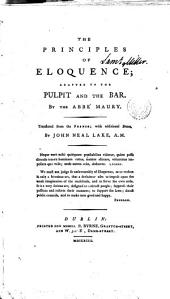 The Principles of Eloquence: Adapted to the Pulpit and the Bar