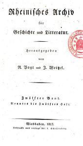 Rheinisches Archiv für Geschichte und Litteratur: Band 12