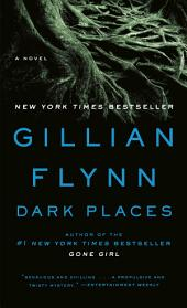 Dark Places: A Novel