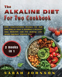 THE ALKALINE DIET FOR TWO COOKBOOK