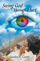 Seeing God Through Hurt PDF