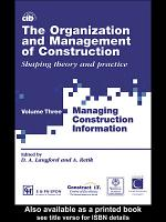 International Symposium for the Organization and Management of Construction: Managing construction information