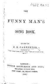 The Funny Man's Song Book. Edited by J. E. Carpenter