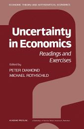 Uncertainty in Economics: Readings and Exercises