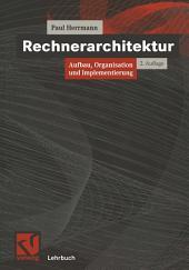 Rechnerarchitektur: Aufbau, Organisation und Implementierung, Ausgabe 2