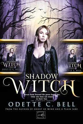Shadow Witch: The Complete Series