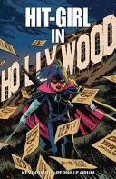 Hit Girl Volume 4  the Golden Rage of Hollywood PDF