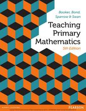 Teaching Primary Mathematics: Edition 5