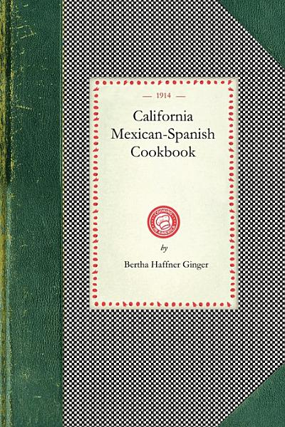 Download California Mexican Spanish Cookbook Book