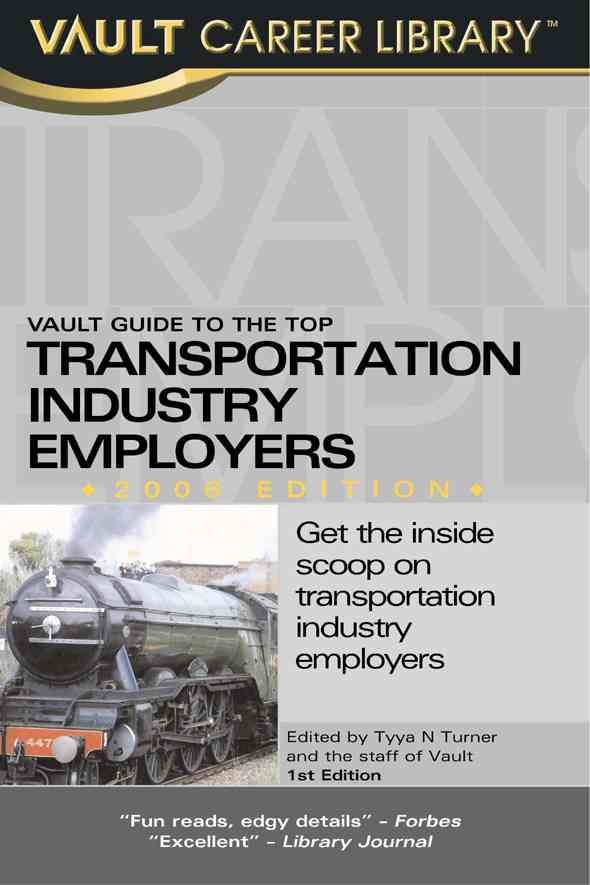 Vault Guide to the Top Transportation Industry Employers