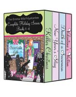 The Emma Wild Mysteries Box Set  Complete Holiday Collection Books 1 4 PDF